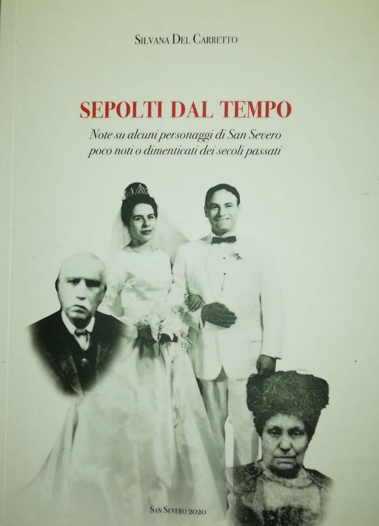 SEPOLTI DAL TEMPO – Il nuovo libro di Silvana Del Carretto